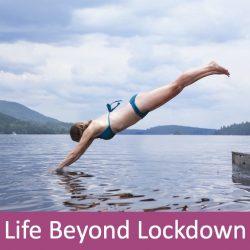 Life Beyond Lockdown